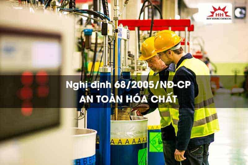 Nghị định 68/2005/NĐ-CP về an toàn hoá chất